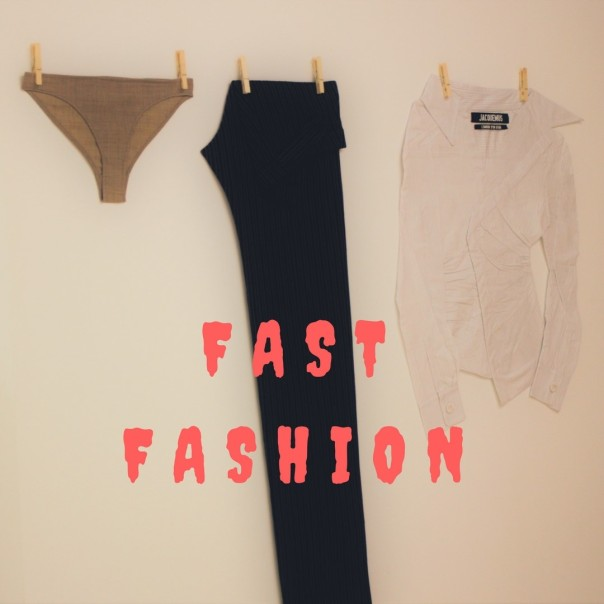 Fast Fashion - Lebilletdd.com